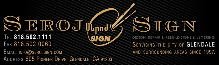 Seroj Sign, Glendale CA 818-502-1111. Vinyl Letters, Raised Letters, Car Truck and Window Lettering, Custom Banners, Magnet and Plastic Face Signs, Persian Armenian Russian Lettering.